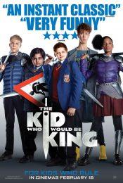 The Kid Who Would Be King   (2019)   หนุ่มน้อยสู่จอมราชันย์
