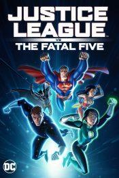JUSTICE LEAGUE VS THE FATAL FIVE (2019) จัสตีซ ลีก ปะทะ 5 อสูรกายเฟทอล ไฟว์