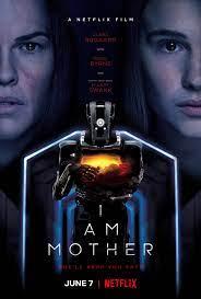 I AM MOTHER (2019) ฉัน คือ แม่