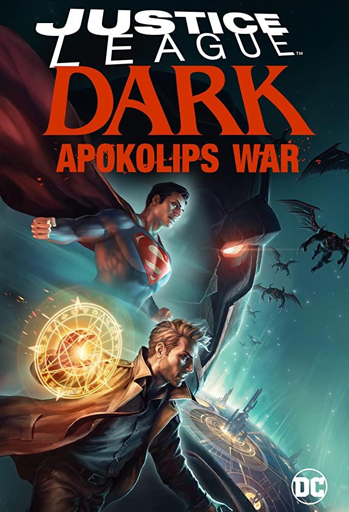 Justice League Dark Apokolips War (2020) จัสติซ ลีก สงครามมนต์เวทมนต์