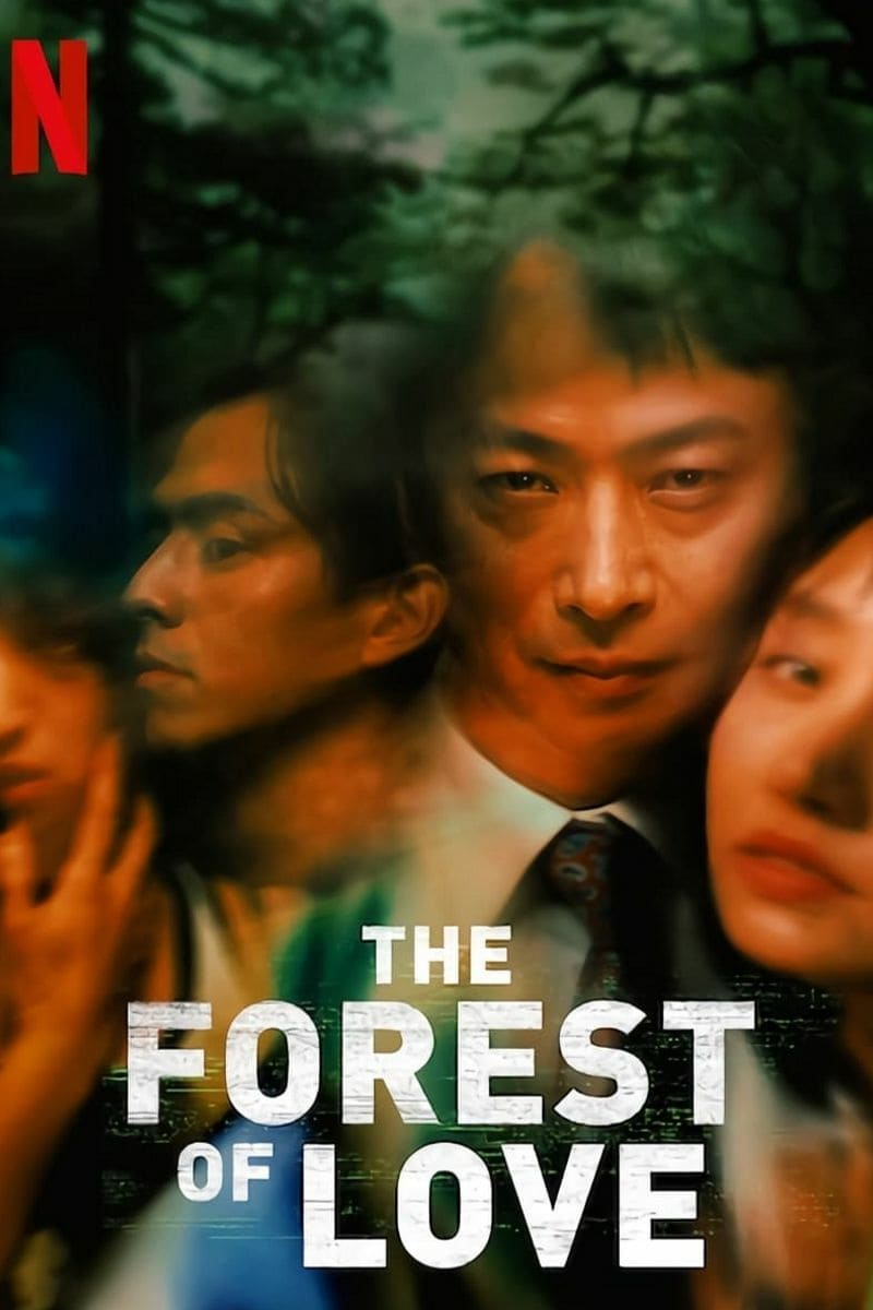 The Forest of Love | Netflix (2019) เสียงเพรียกในป่ามืด