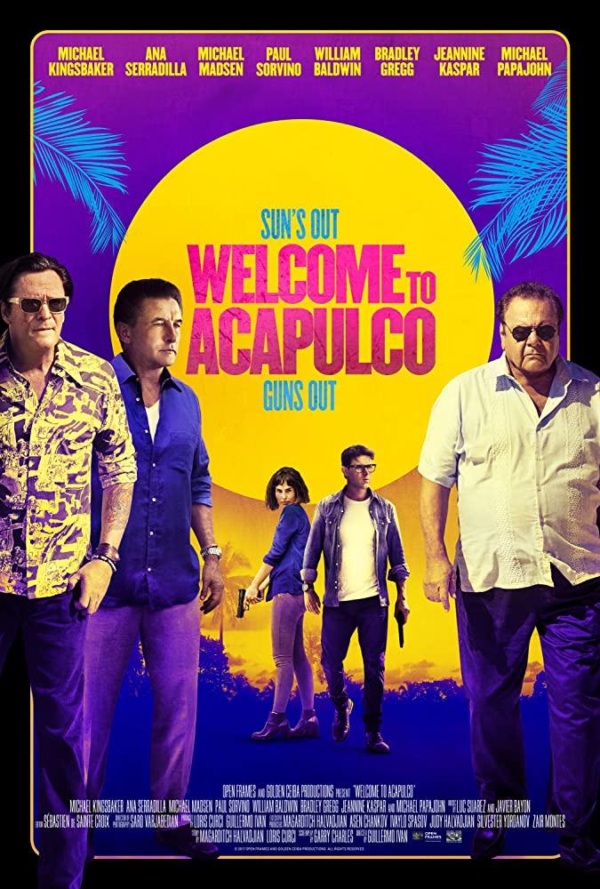 Welcome to Acapulco ยินดีต้อนรับสู่ Acapulco (2019)