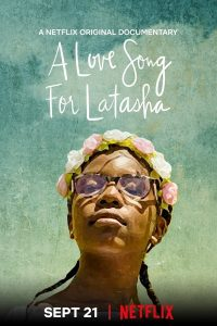 A Love Song for Latasha   Netflix (2020) บทเพลงแด่ลาตาชา