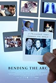 Bending the Arc (2017) มิตรภาพเปลี่ยนโลก