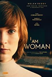 I Am Woman (2019) คุณผู้หญิงยืนหนึ่งหัวใจแกร่ง