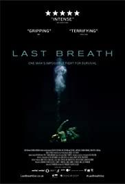 Last Breath (2019) ลมหายใจสุดท้าย