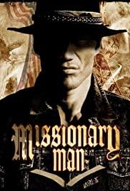 Missionary Man (2007) นักบุญทะลวงโลกันตร์