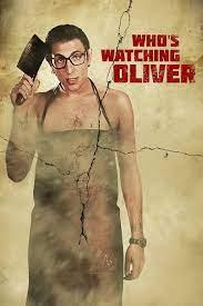 Who's Watching Oliver (2017) ฝรั่งบ้าล่าสาวไทย