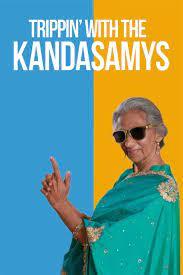 TRIPPIN' WITH THE KANDASAMYS (2021) ทริปป่วนกับบ้านกันดาสามิส