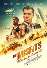 The Misfits (2021) พยัคฆ์ทรชน ปล้นพลิกโลก