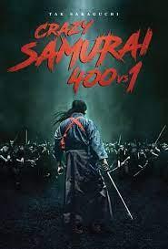 CRAZY SAMURAI 400 VS. 1 (2020)