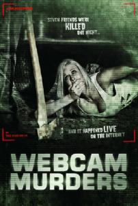 Webcam Murders (2014) เว็บแคม เกมส์คนคลั่ง เชือดออนไลน์