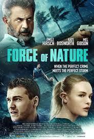 Force of Nature (2020) ฝ่าพายุคลั่ง