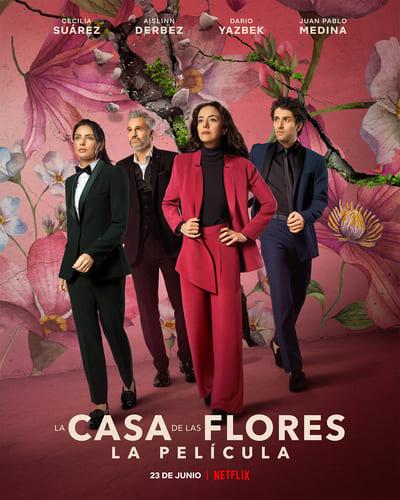 The House of Flowers The Movie   Netflix (2021) บ้านดอกไม้ เดอะ มูฟวี่