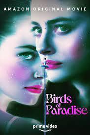 Birds of Paradise (2021) ปักษาสวรรค์